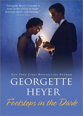 Footsteps in the Dark By Heyer, Georgette